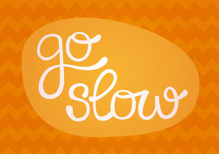 022_go-slow